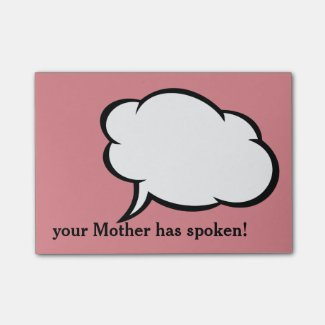 Friendly reminders from Mom! Personalize Post-it® Notes