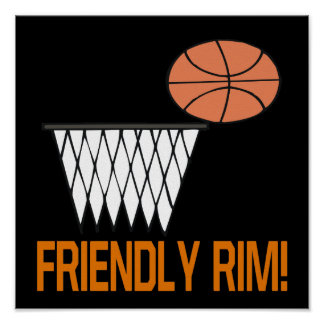 Friendly Rim Poster