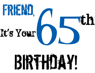 Friends 65th Birthday Greeting In Black Blue Card
