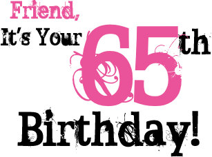 Friends 65th Birthday Greeting In Black Pink Card
