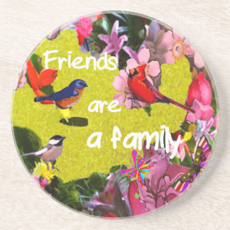Friends aare a family drink coaster