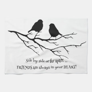Friends always in your Heart Quote with Birds Towel