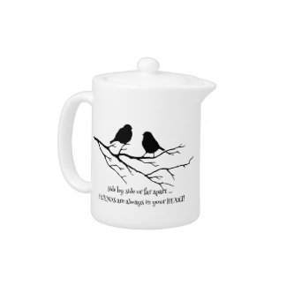 Friends always in your Heart Quote with Birds Teapot