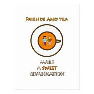 Friends And Tea Make A Sweet Combination (2) Postcard