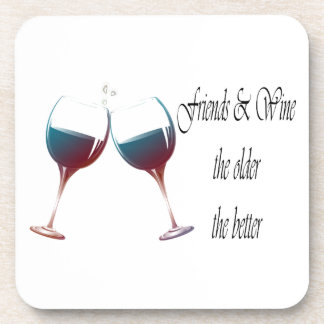 Friends and Wine the older the better art gifts Drink Coasters