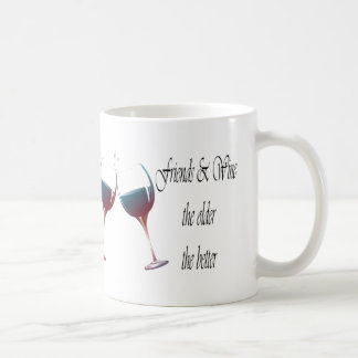 Friends and Wine the older the better, art gifts Mugs