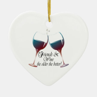 Friends and Wine the older the better Wine art Ceramic Ornament