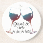Friends and Wine, the older the better, Wine Gifts Drink Coasters