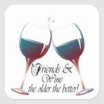 Friends and Wine, the older the better, Wine Gifts Stickers