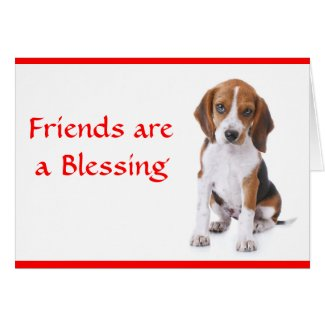 Friends are a Blessing Beagle Puppy Dog Card