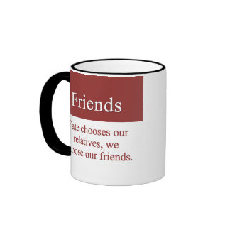 Friends are a family by choice ringer coffee mug