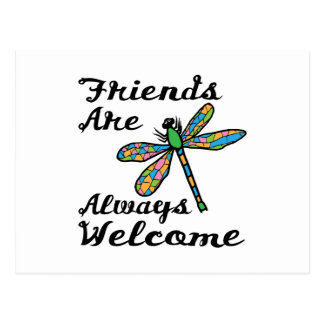 Friends Are Always Welcome Postcard