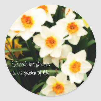 Friends are Flowers Quote Daffodils Sticker