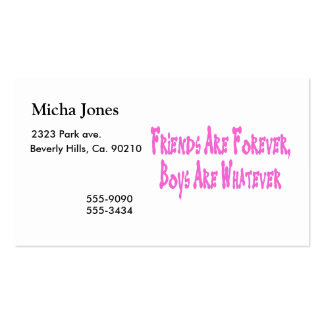 Friends Are Forever Boys Are Whatever Business Card