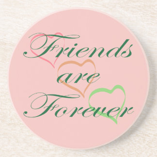 Friends Are Forever Beverage Coasters