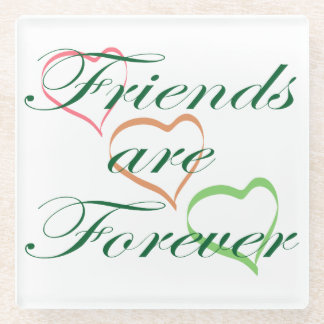 Friends are Forever Hearts Glass Coaster