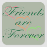 Friends are Forever Hearts Square Sticker