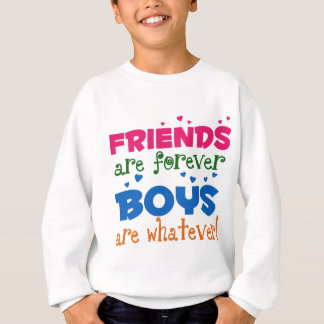 Friends are Forever Sweatshirt