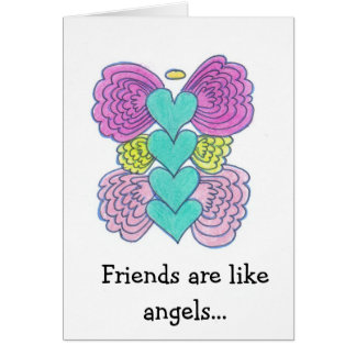 Friends Are Like Angels Card