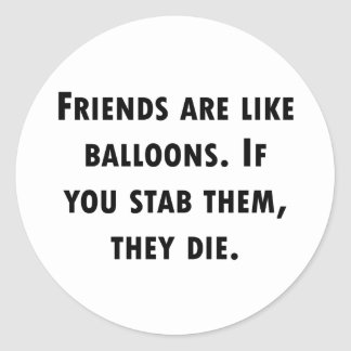 Friends Are Like Balloons Sticker