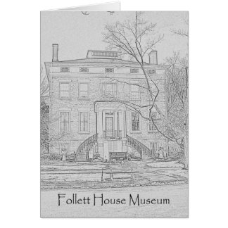 Friends Are Like Museums - Follett House Museum Card