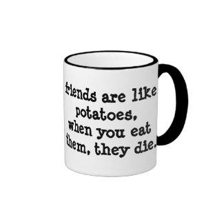 friends are like potatoes... ringer coffee mug