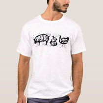 Friends Are Not Food - Men's T-Shirt