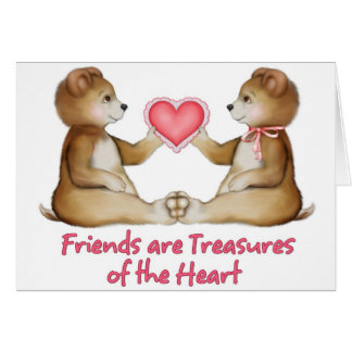 Friends Are Treasures of the Heart Card