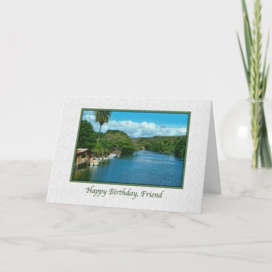 Friend's Birthday Card with Hawaiian River