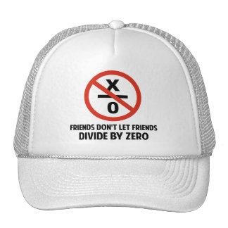 Friends Don t Divide by Zero Hats