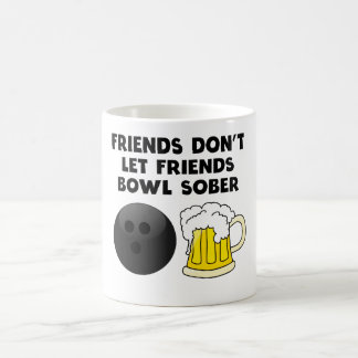 Friends Don't Let Friends Bowl Sober Coffee Mug