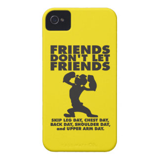 Friends Don t Let Friends Skip Leg Day iPhone 4 Covers
