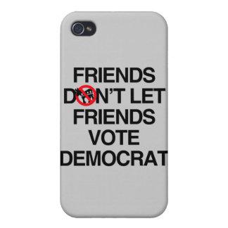 FRIENDS DON T LET FRIENDS VOTE DEMOCRAT iPhone 4/4S COVER