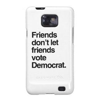 FRIENDS DON T LET FRIENDS VOTE DEMOCRAT - png Samsung Galaxy S Cover