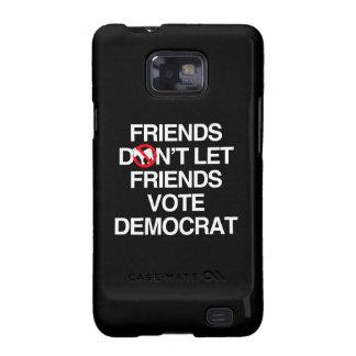 FRIENDS DON T LET FRIENDS VOTE DEMOCRAT png Samsung Galaxy S Case