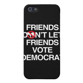 FRIENDS DON T LET FRIENDS VOTE DEMOCRAT png iPhone 5 Cases