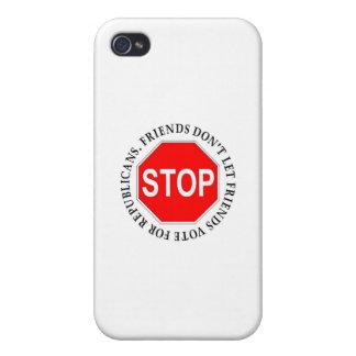 Friends Don t Let Friends Vote For Republicans iPhone 4 Cover