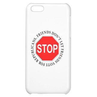 Friends Don t Let Friends Vote For Republicans Cover For iPhone 5C
