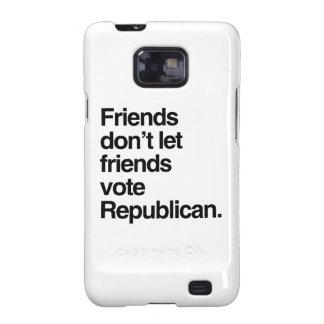 FRIENDS DON T LET FRIENDS VOTE REPUBLICAN - png Samsung Galaxy Case