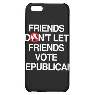 FRIENDS DON T LET FRIENDS VOTE REPUBLICAN png iPhone 5C Case