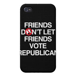 FRIENDS DON T LET FRIENDS VOTE REPUBLICAN png Case For iPhone 4