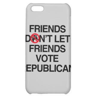 FRIENDS DON T LET FRIENDS VOTE REPUBLICAN png Cover For iPhone 5C