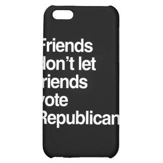 FRIENDS DON T LET FRIENDS VOTE REPUBLICAN - png iPhone 5C Covers