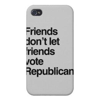 FRIENDS DON T LET FRIENDS VOTE REPUBLICAN - png iPhone 4 Covers