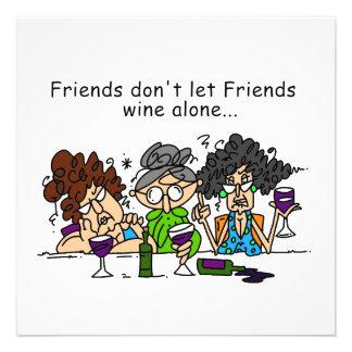 Friends don t let friends wine alone personalized announcement