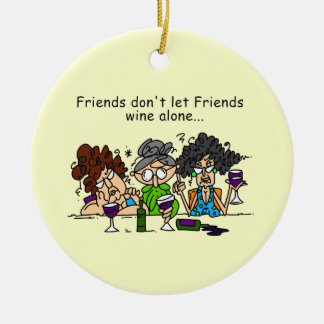 Friends don t let friends wine alone christmas tree ornament