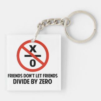 Friends Don't Divide by Zero Double-Sided Square Acrylic Keychain