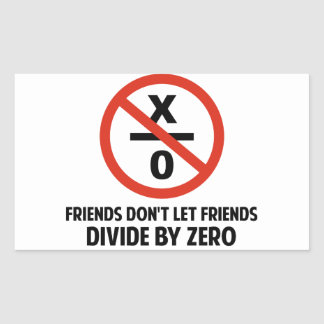 Friends Don't Divide by Zero Sticker