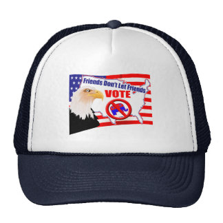 Friends Don't Let Friends Democrat Hat