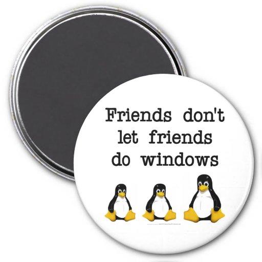 Friends don't let friends do windows 3 inch round magnet